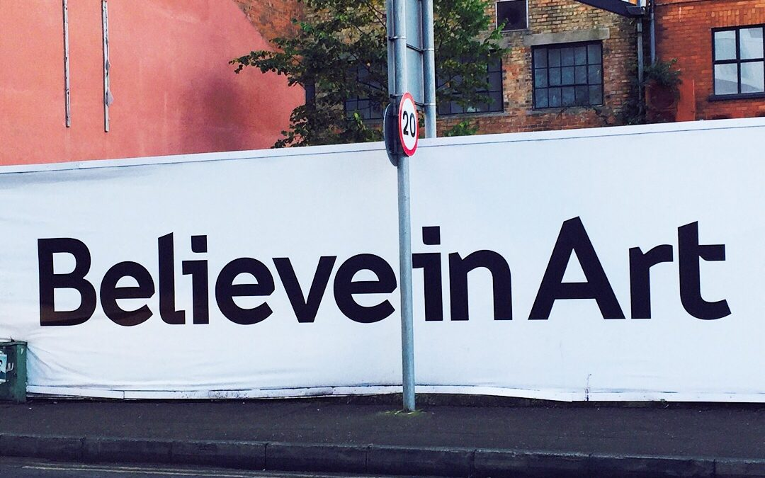 Believe In Art!